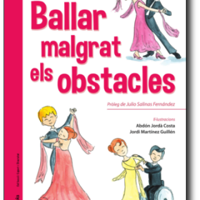 NOU CONTE de l'Eva Serra Vila: Ballar malgrat els obstacles – Pròleg JulioSalinas