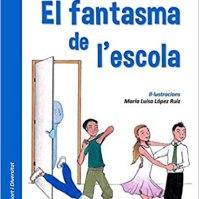 El fantasma de l'escola. Eva Serra Vila. Ed. Omniabooks.